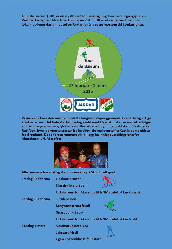Tour de Bærum (TdB) er en ny «tour» for barn og ungdom med utgangspunkt i Vestmarka og Skui Idrettspark vinteren 2015.