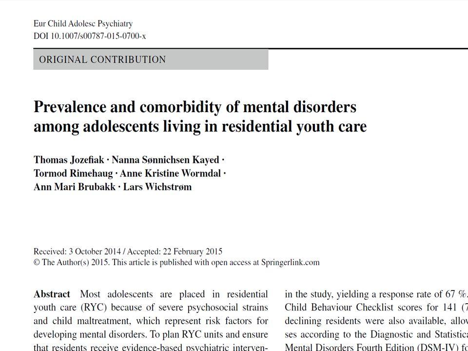 Livskvalitet Sammenlignet med den generelle ungdomsbefolkningen rapporterer unge i barneverninstitusjoner en dårligere livskvalitet på flere kartlagte områder (fysisk velvære, følelsesmessig velvære, selvbilde og venner).