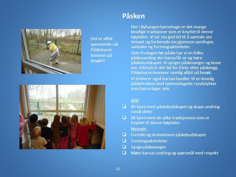 Påsken Her i Byhaugen barnehage er det mange koselige tradisjoner som er knyttet til denne høytiden.