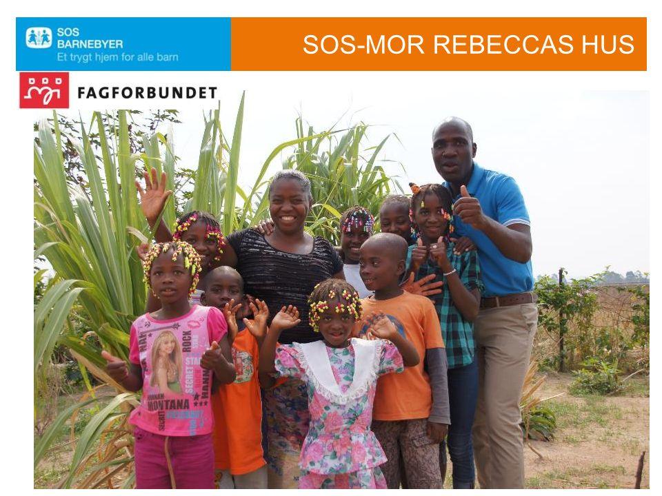 SOS-MOR REBECCAS HUS