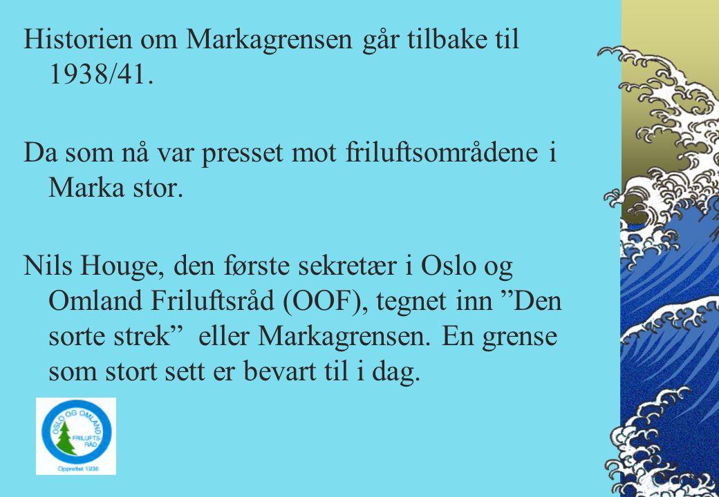 22. november 2004: OOF sjekket med andre friluftsråd behov for vern av bynære marker
