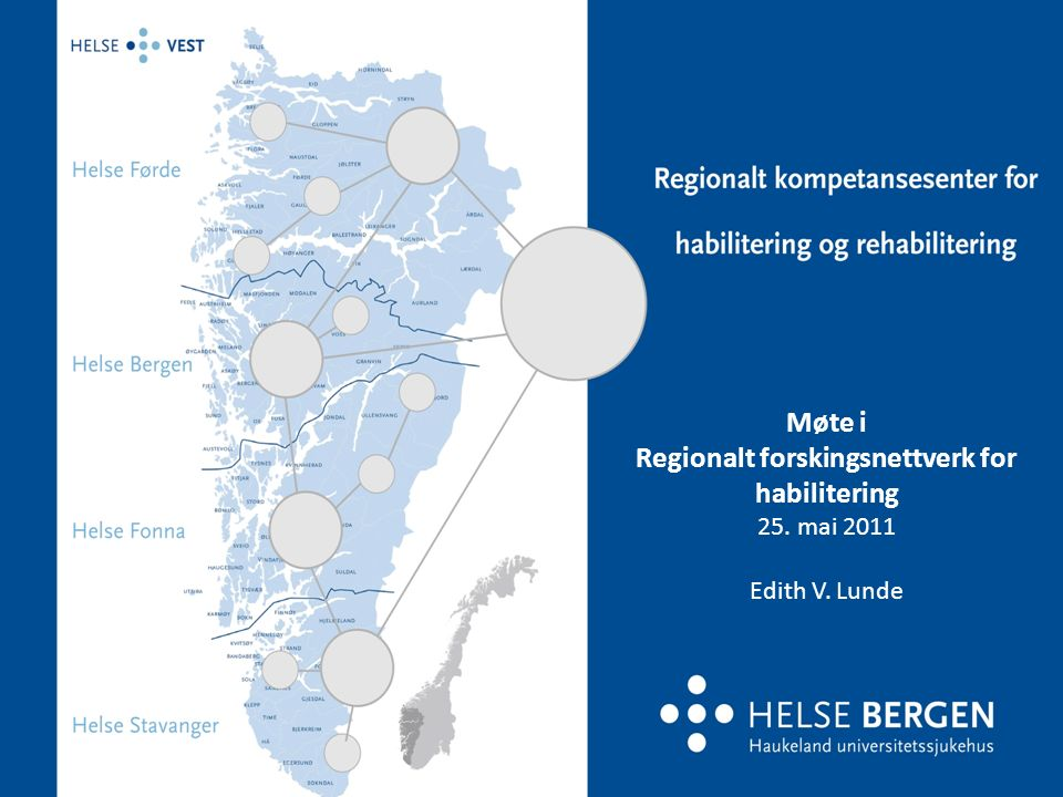 Regionalt forskingsnettverk for habilitering, etablert i 2010 Ledes/koordineres av Regionalt kompetansesenter for habilitering og rehabilitering Forskningskoordinator (deltid) Ånen Aarli fra 2011 Forskingsnettverket skal være en møteplass for forskere og andre som er opptatt av forskning i habilitering Med habilitering forstås ulike tiltak, tilbud og tjenester som inngår i en prosess som beskrevet i definisjonen (jfr.