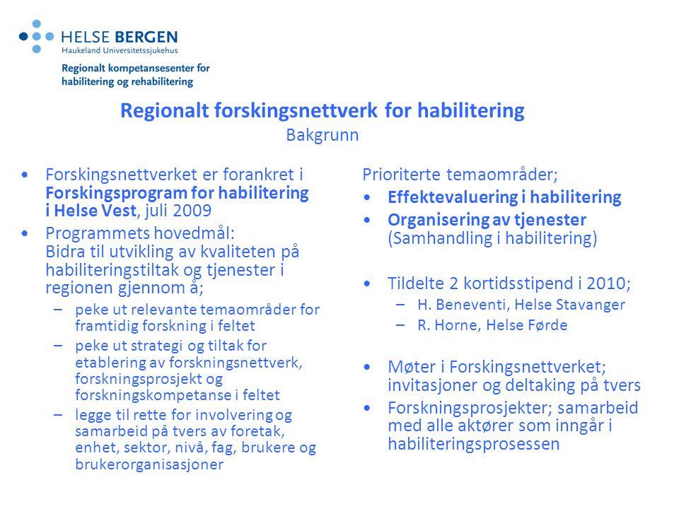 http://www.helse-bergen.no/omoss/avdelinger/hab-rehab/Sider/forsking.aspx Forsking