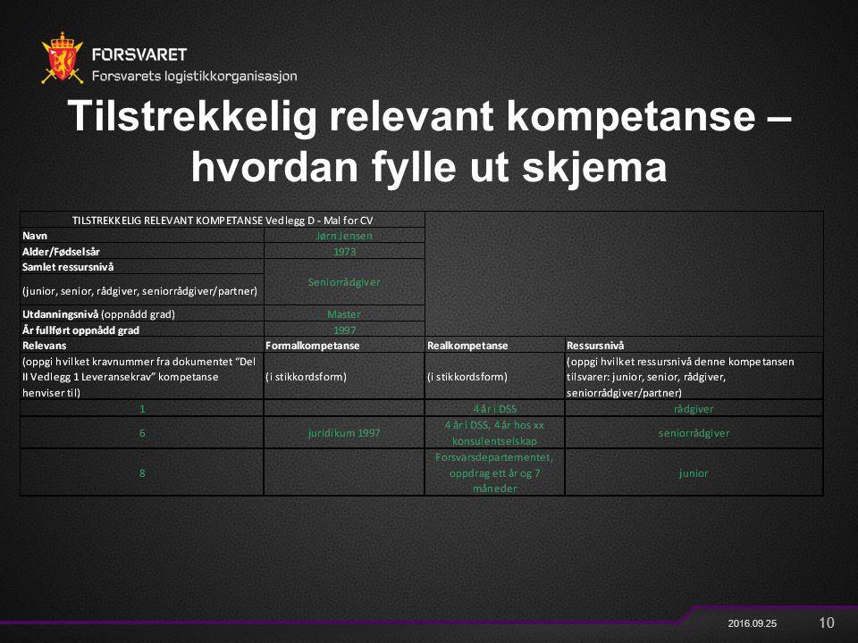 10 2016.09.25 Tilstrekkelig relevant kompetanse – hvordan fylle ut skjema