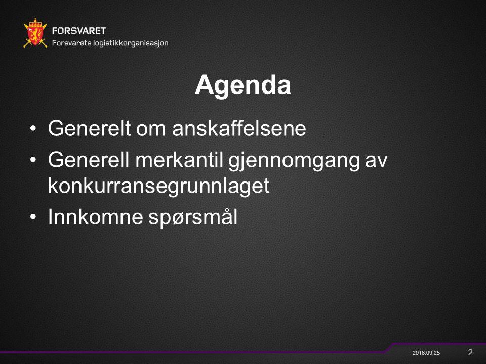 2 2016.09.25 Agenda Generelt om anskaffelsene Generell merkantil gjennomgang av konkurransegrunnlaget Innkomne spørsmål