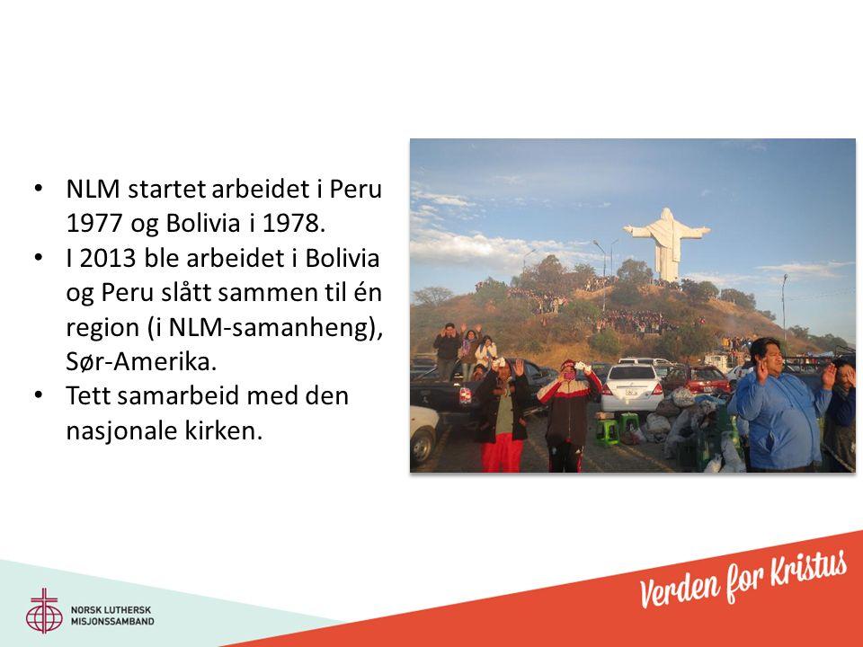 NLM startet arbeidet i Peru 1977 og Bolivia i 1978.