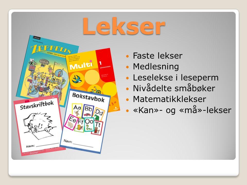 Lekser Faste lekser Medlesning Leselekse i leseperm Nivådelte småbøker Matematikklekser «Kan»- og «må»-lekser