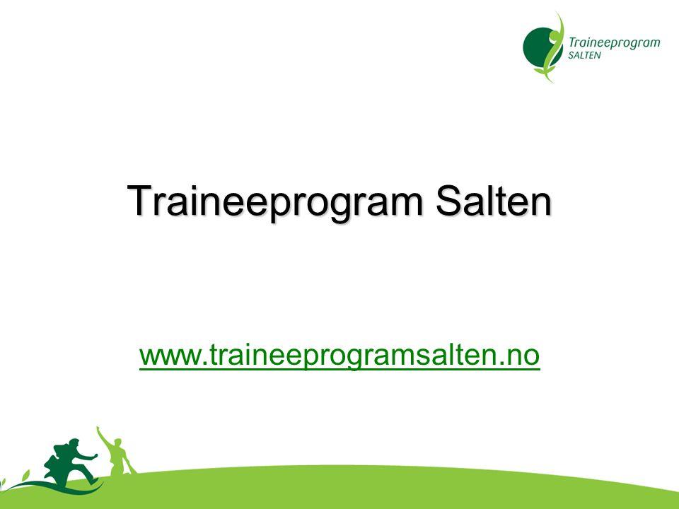 Traineeprogram Salten www.traineeprogramsalten.no