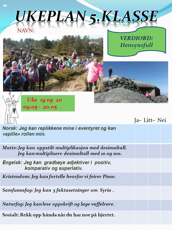 Uke 19 og 20 09.05 - 20.05 Norsk: Jeg kan replikkene mine i eventyret og kan «spille» rollen min.