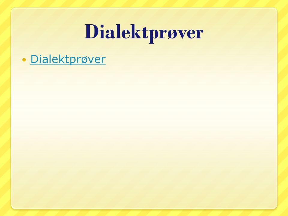 Dialektprøver