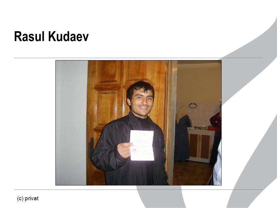 Rasul Kudaev (c) privat