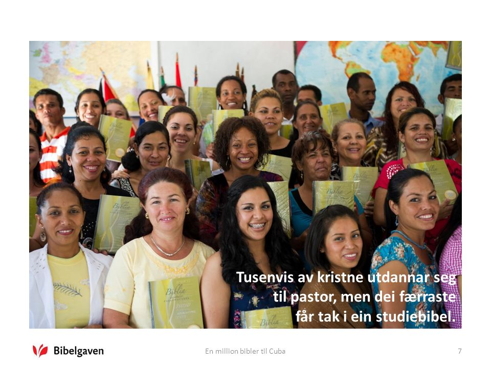 En million bibler til Cuba8 25.oktober 2012: Orkanen «Sandy» øydela 180 000 hus på Cuba.