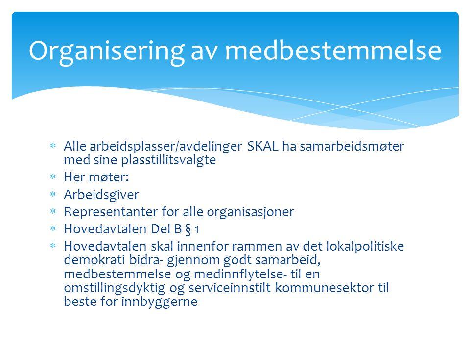  Forhandlingsbestemmelsene er hjemlet i hovedavtalen og hovedtariffavtalen  Når det gjelder forhandlinger, skal alltid organisasjonens HTV trekkes i