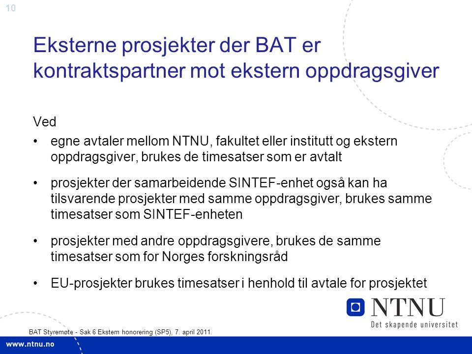 10 BAT Styremøte - Sak 6 Ekstern honorering (SP5), 7.