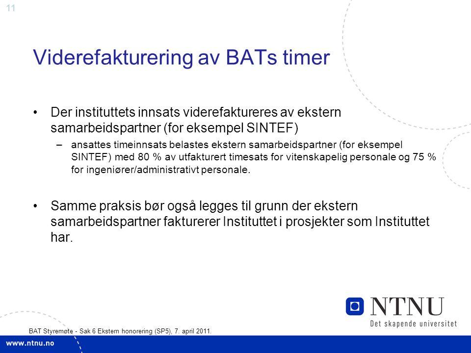 11 BAT Styremøte - Sak 6 Ekstern honorering (SP5), 7.