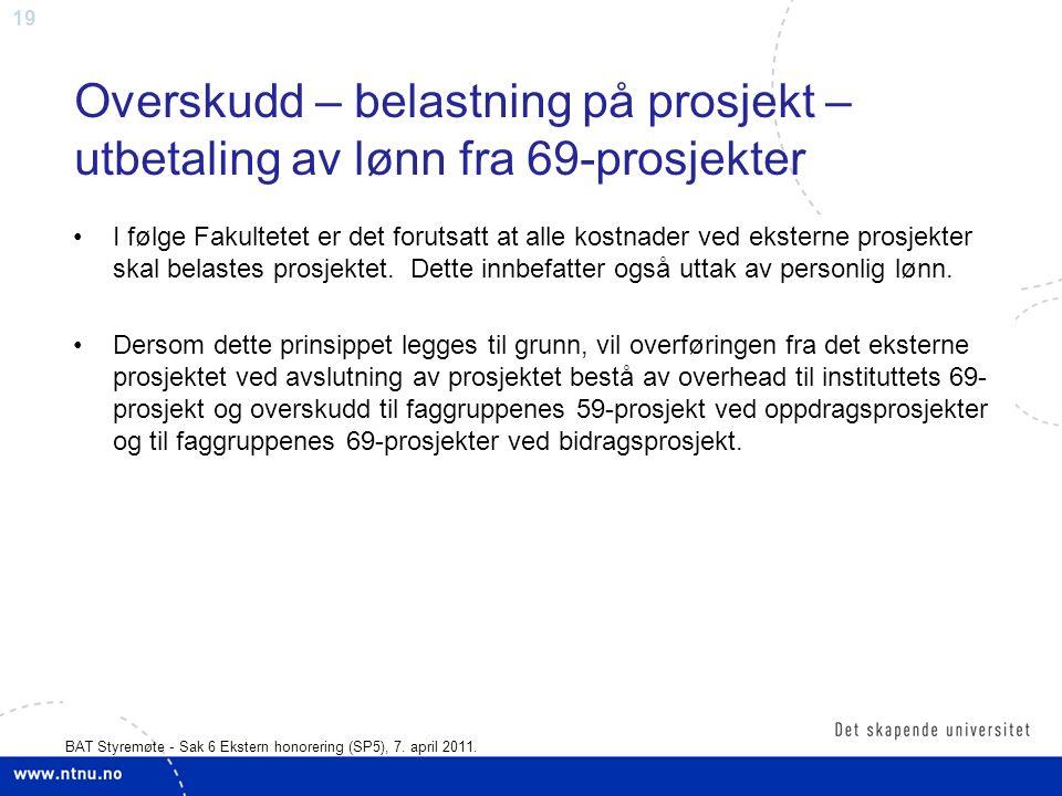 19 BAT Styremøte - Sak 6 Ekstern honorering (SP5), 7.