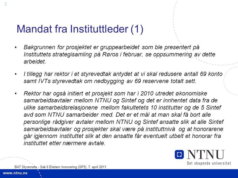 3 BAT Styremøte - Sak 6 Ekstern honorering (SP5), 7.