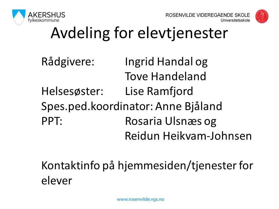 Rådgivere: Ingrid Handal og Tove Handeland Helsesøster: Lise Ramfjord Spes.ped.koordinator: Anne Bjåland PPT: Rosaria Ulsnæs og Reidun Heikvam-Johnsen