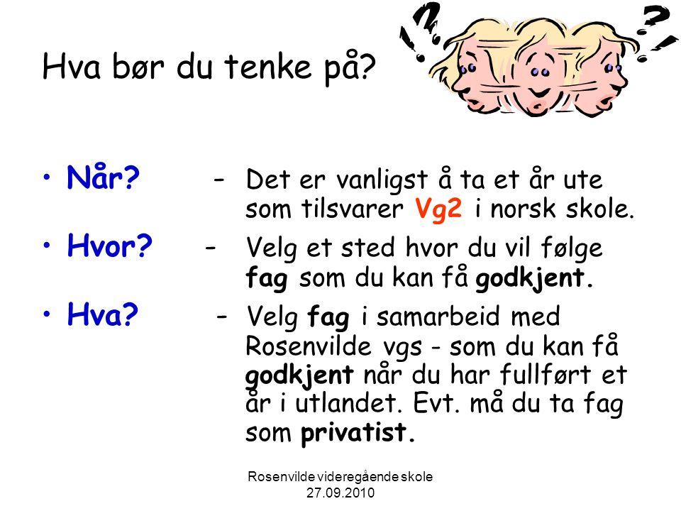 Rosenvilde videregående skole 27.09.2010 Et år i Utlandet: Fordeler.