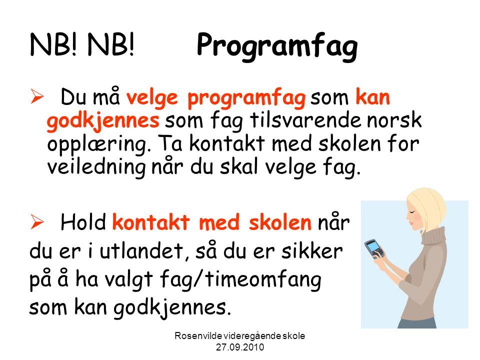 Rosenvilde videregående skole 27.09.2010 NB. NB.