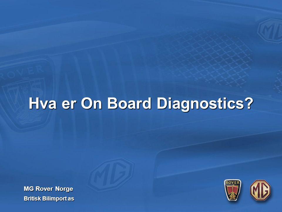 MG Rover Norge Britisk Bilimport as Hva er On Board Diagnostics