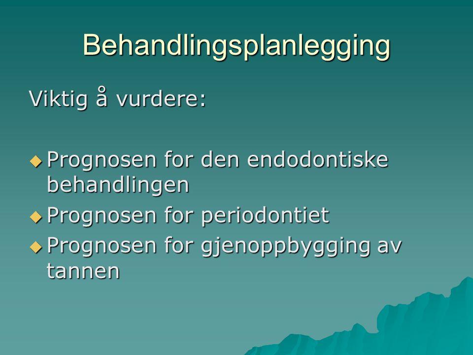 Operative faktorer  Rotkanalsinstrumenteringen –Overinstrumentering –Instrumentering stoppet for langt fra apex  Mikrobiologisk status for rotkanalen –Prognose 15-20% dårligere hvis kanal inf.