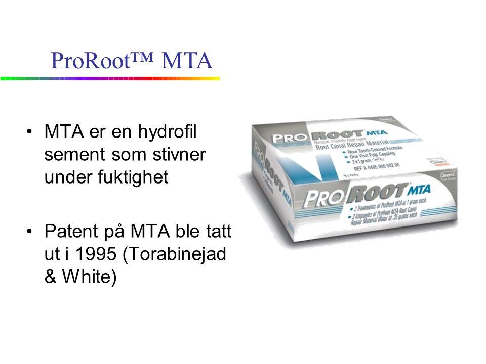 MTA er en hydrofil sement som stivner under fuktighet Patent på MTA ble tatt ut i 1995 (Torabinejad & White) ProRoot™ MTA