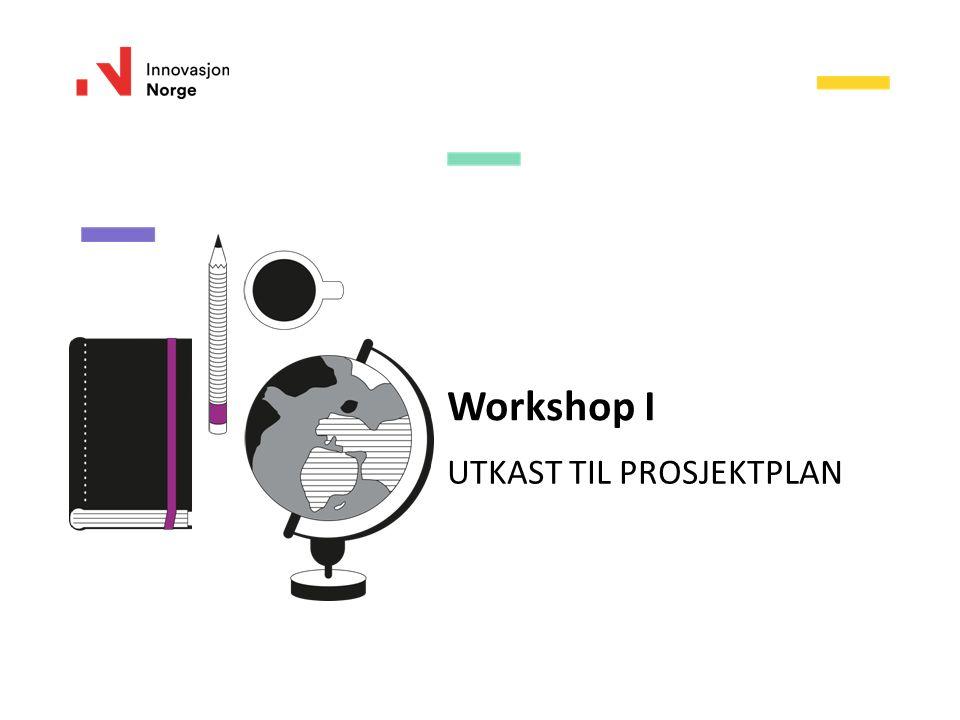 Workshop I UTKAST TIL PROSJEKTPLAN