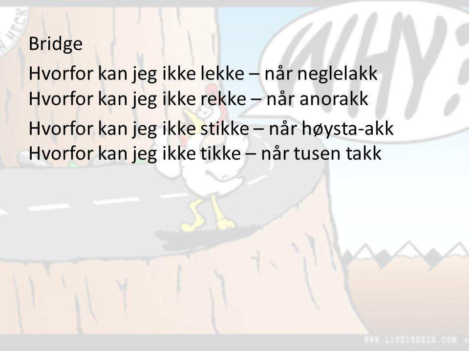 Hvorfor kan jeg ikke kysse når hele Norge har kyst