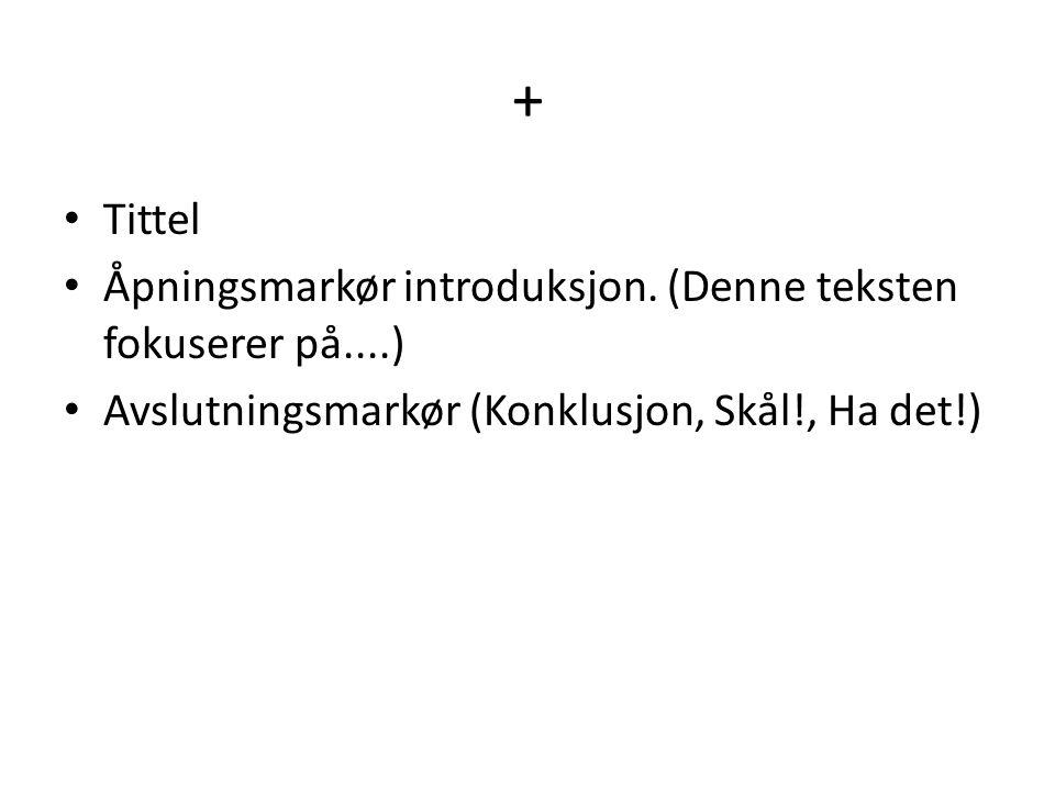 + Tittel Åpningsmarkør introduksjon.