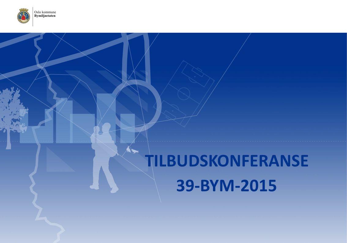 TILBUDSKONFERANSE 39-BYM-2015