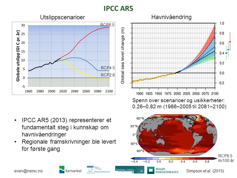 Simpson et al. (2015) even@nersc.no IPCC AR5 IPCC AR5 (2013) representerer et fundamentalt steg i kunnskap om havnivåendringer Regionale framskrivning