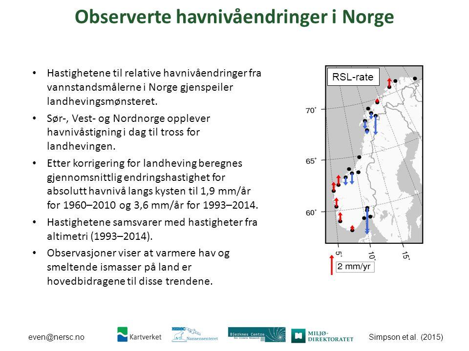 Simpson et al. (2015) even@nersc.no Observerte havnivåendringer i Norge Hastighetene til relative havnivåendringer fra vannstandsmålerne i Norge gjens
