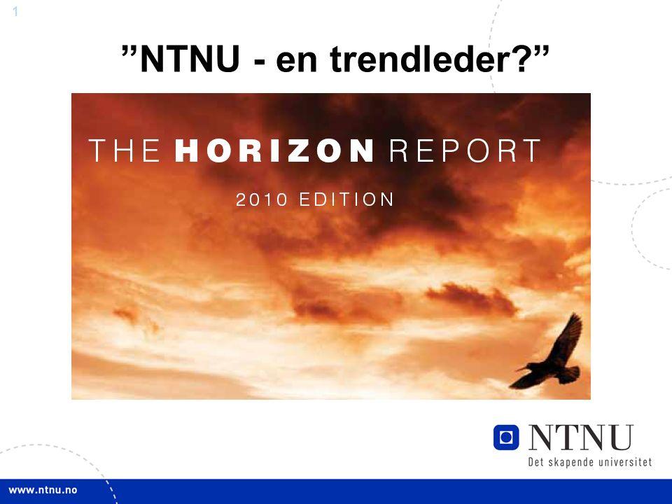 1 NTNU - en trendleder?