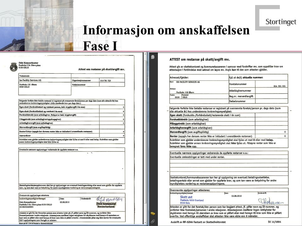 Informasjon om anskaffelsen Fase I