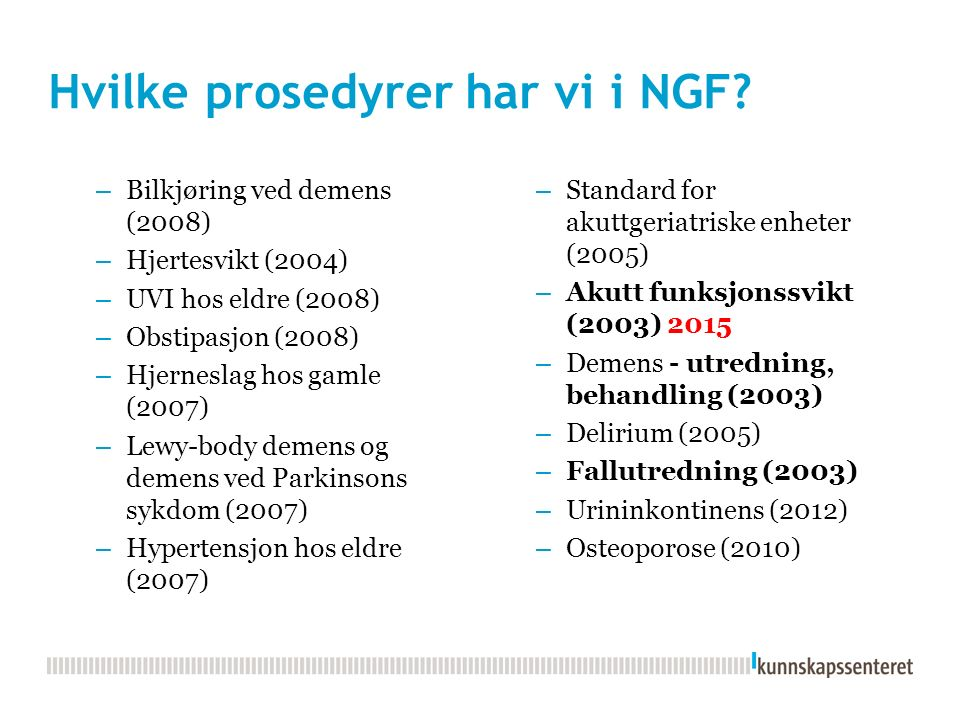 Hvilke prosedyrer har vi i NGF.