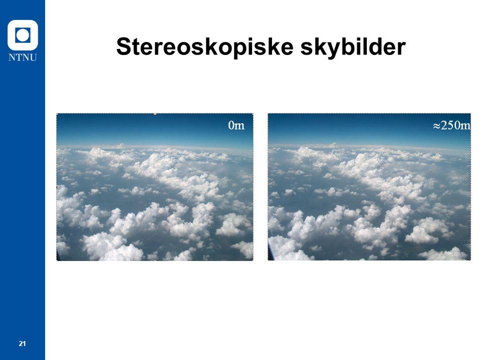 21 Stereoskopiske skybilder
