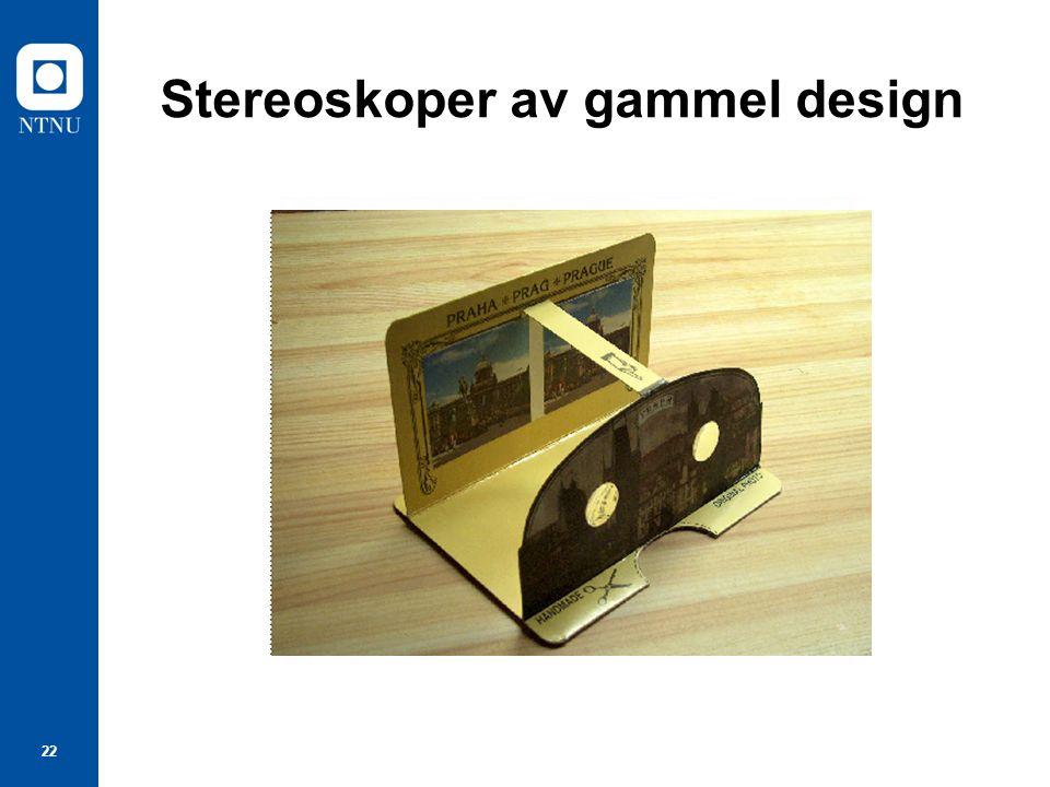 22 Stereoskoper av gammel design