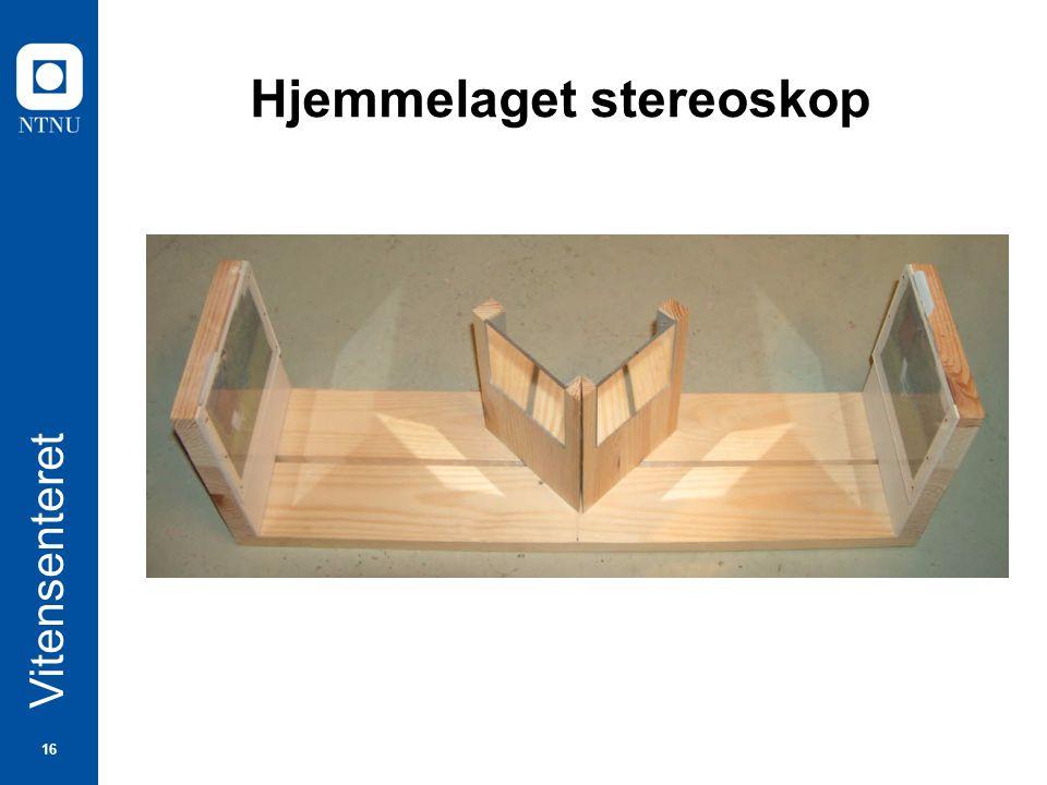 16 Vitensenteret Hjemmelaget stereoskop