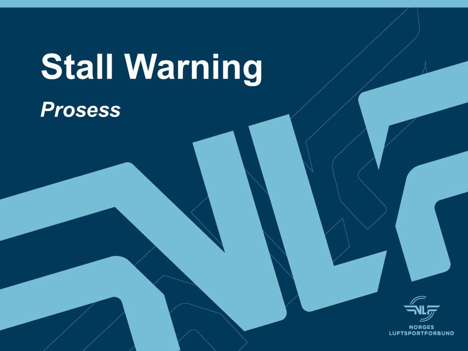 Stall Warning Prosess