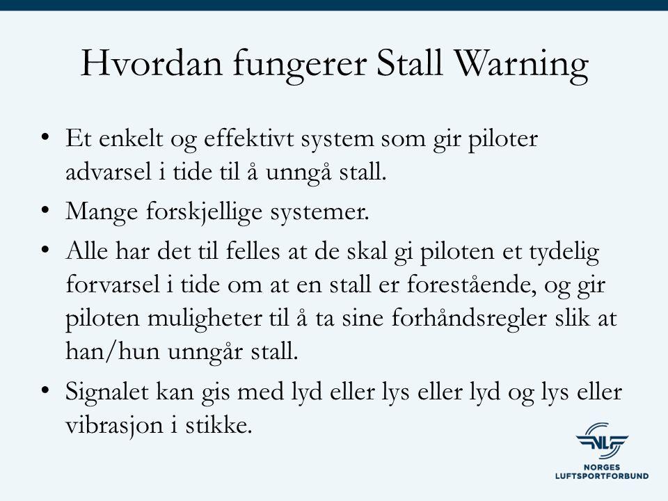Hvordan fungerer Stall Warning Et enkelt og effektivt system som gir piloter advarsel i tide til å unngå stall.