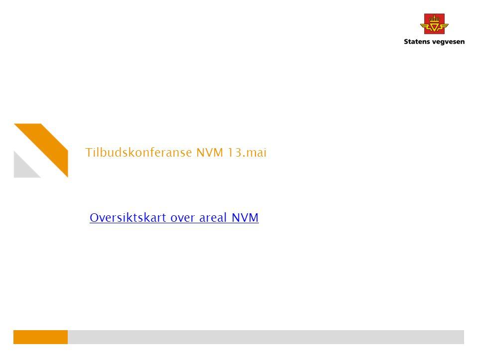 Tilbudskonferanse NVM 13.mai Oversiktskart over areal NVM