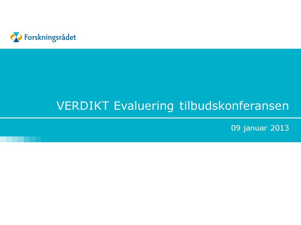VERDIKT Evaluering tilbudskonferansen 09 januar 2013