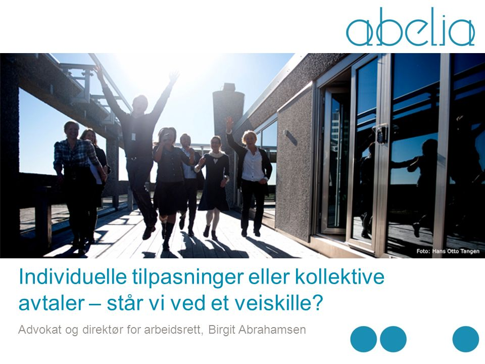 Abelia – landsforeningen for kunnskaps- og teknologibedrifter i NHO Etablert i 2001 4.