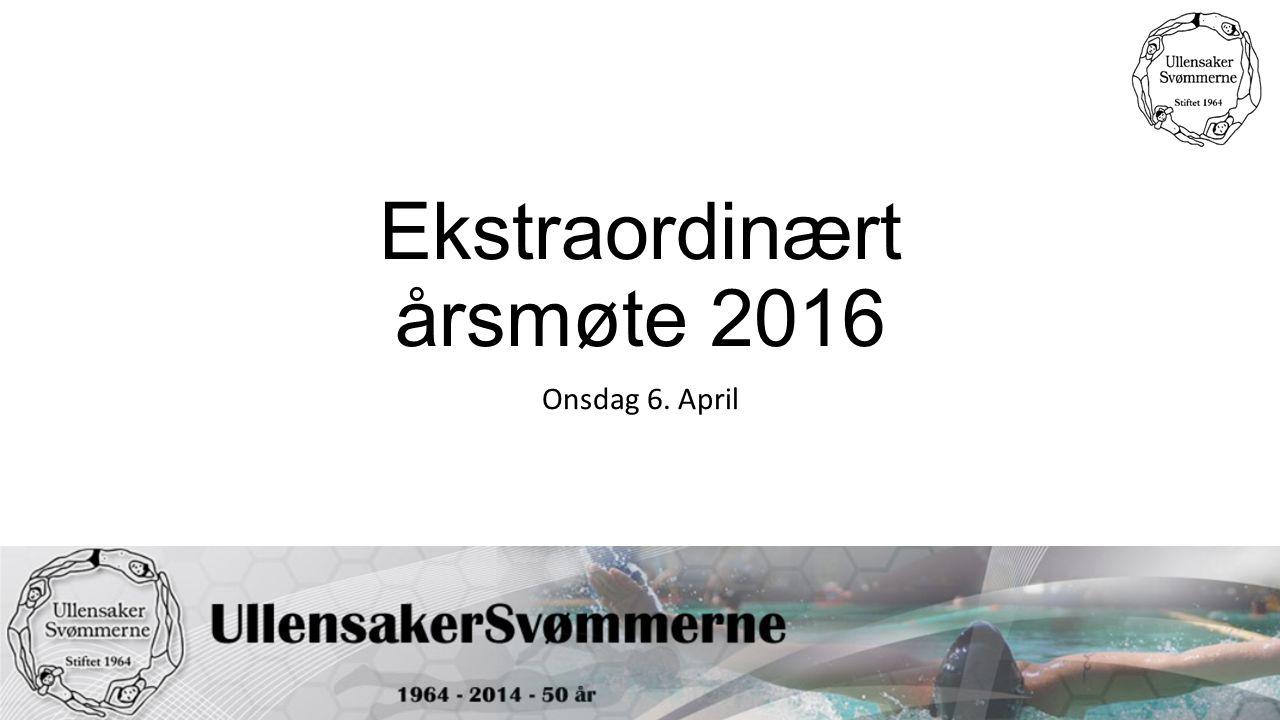 Ekstraordinært årsmøte 2016 Onsdag 6. April