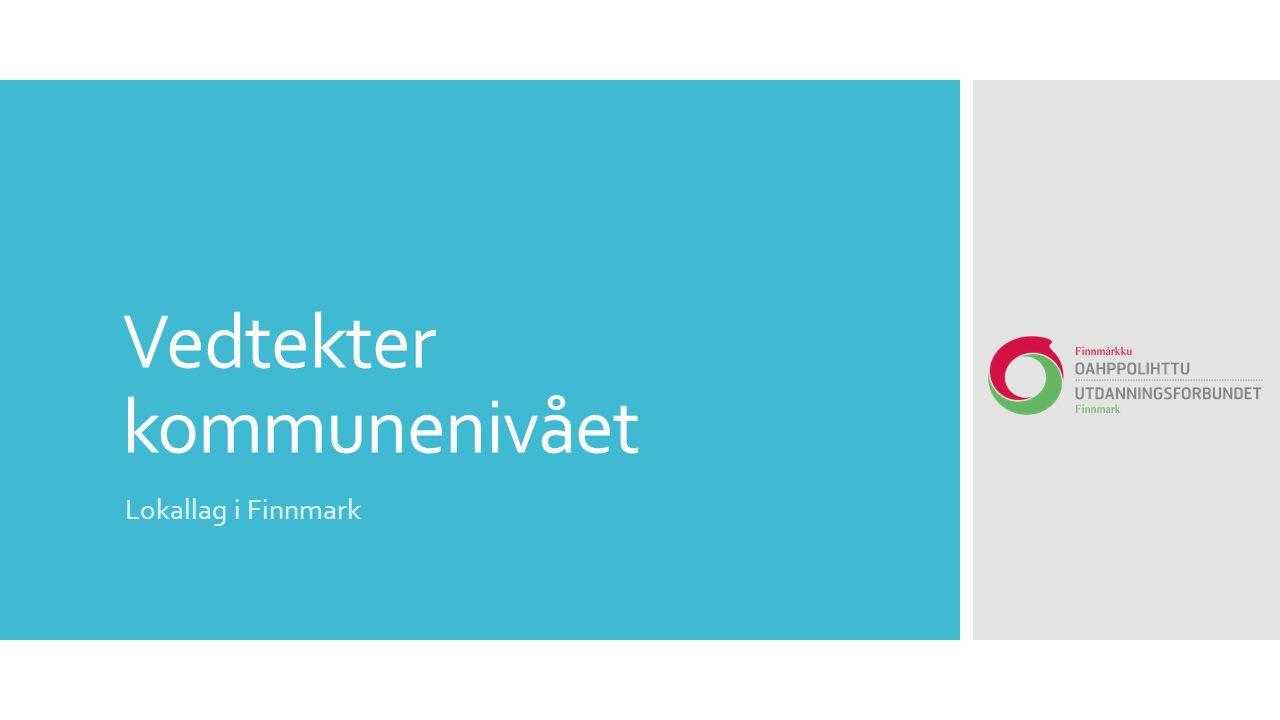Vedtekter kommunenivået Lokallag i Finnmark