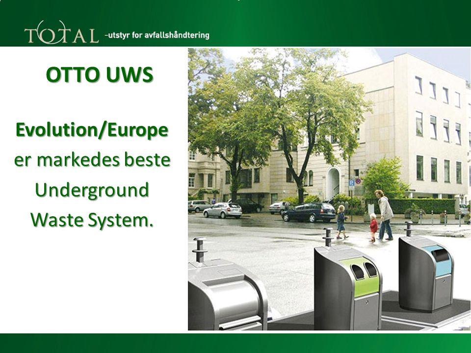 OTTO UWS Evolution/Europe er markedes beste Underground Waste System.