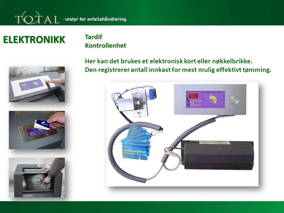 ELEKTRONIKK Tardif Kontrollenhet Her kan det brukes et elektronisk kort eller nøkkelbrikke.