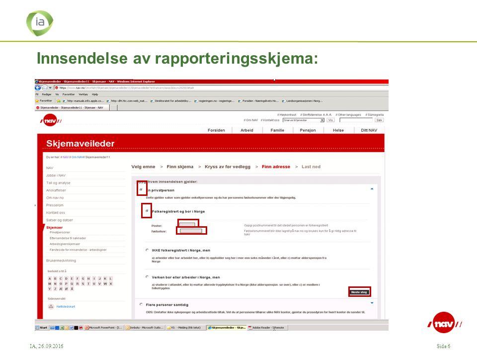 IA, 26.09.2016Side 6 Innsendelse av rapporteringsskjema: