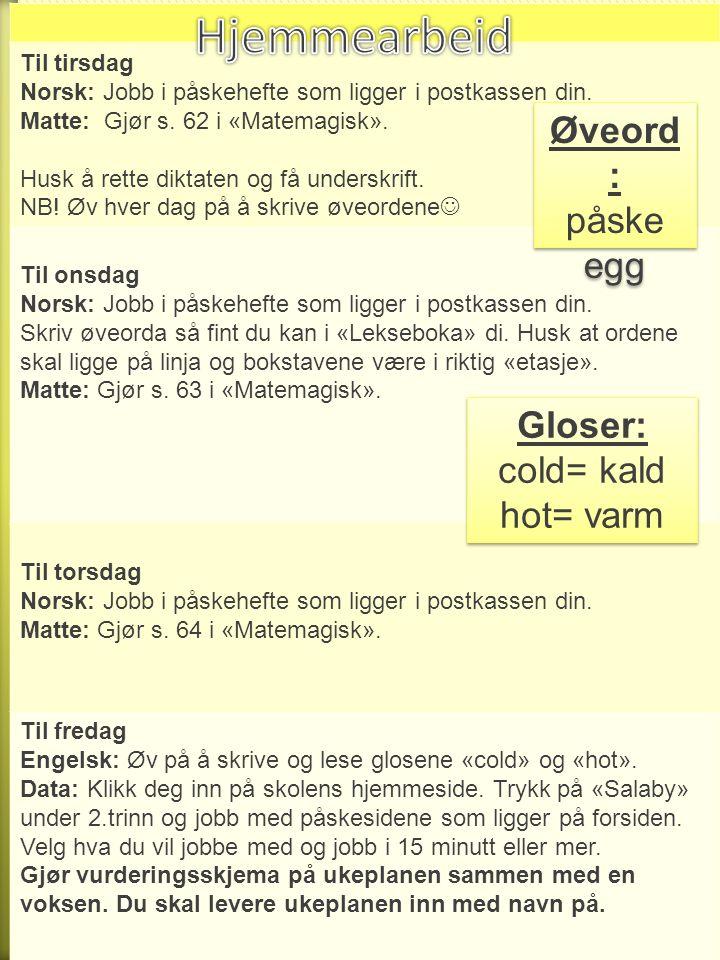 Til tirsdag Norsk: Jobb i påskehefte som ligger i postkassen din.